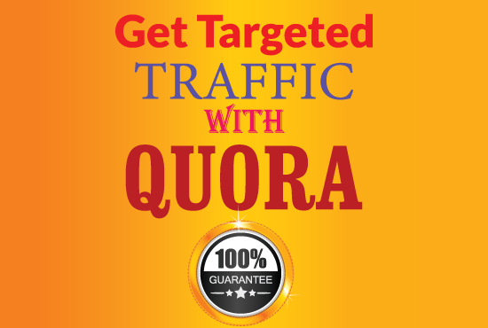 Get Guaranteed traffic with 10 High Quality Quora Answers