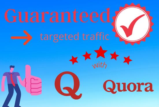 Guaranteed target traffic with 30 qoura answer