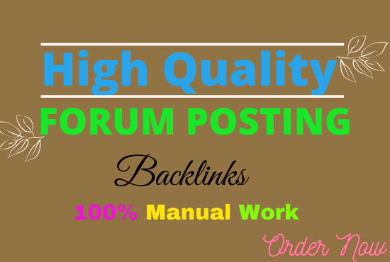 I will 50+ high quality niche relevant forum posting for you