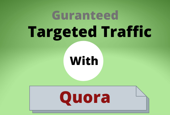 Guranteed targeted traffic with 40 quora answer