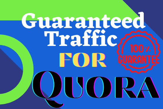 Guaranteed niche relevant targeted traffic with 50 Quora answer