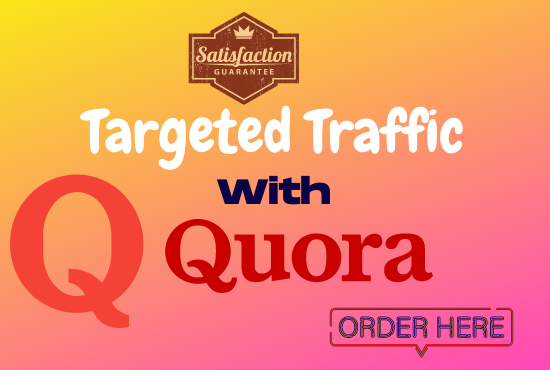 I will Provide Guaranteed targeted Traffic With 50 High Quality Quora Answers