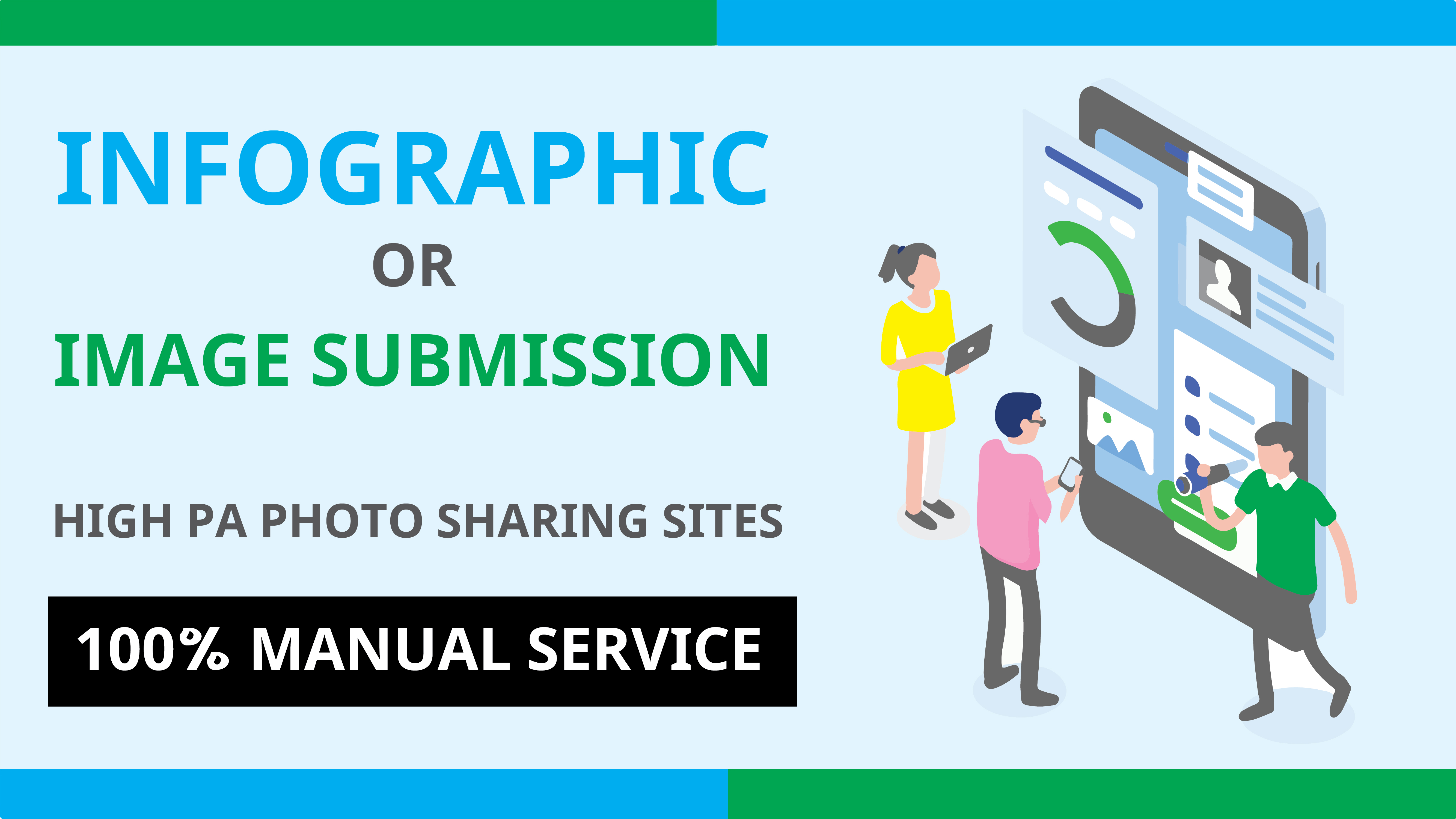 I will 50 Manually Info-graphic or image Submission on High Images Sharing Sites for