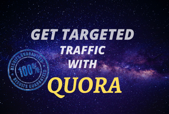 Guaranteed targeted traffic With 35 Quora answers