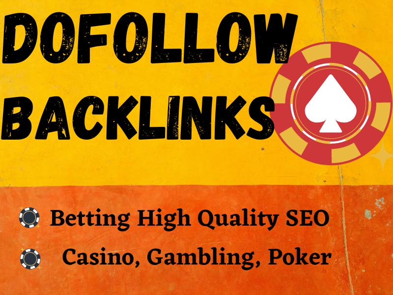 I will do 200+ Casino,  Gambling,  Poker,  Betting High Quality SEO dofollow backlinks