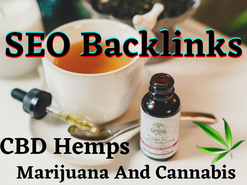 I Will Do White Hat SEO backlinks For CBD Hemps Marijuana And Cannabis Site