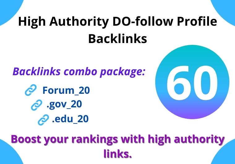60 DO-follow High Authority Forum, . Gov, . Edu Backlinks creation manually