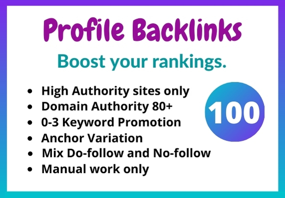 100 High Authority mix Do-follow & No-follow Profile Backlinks
