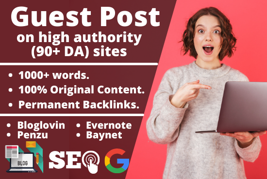 write and publish HQ guest post on high authority sites like bloglovin