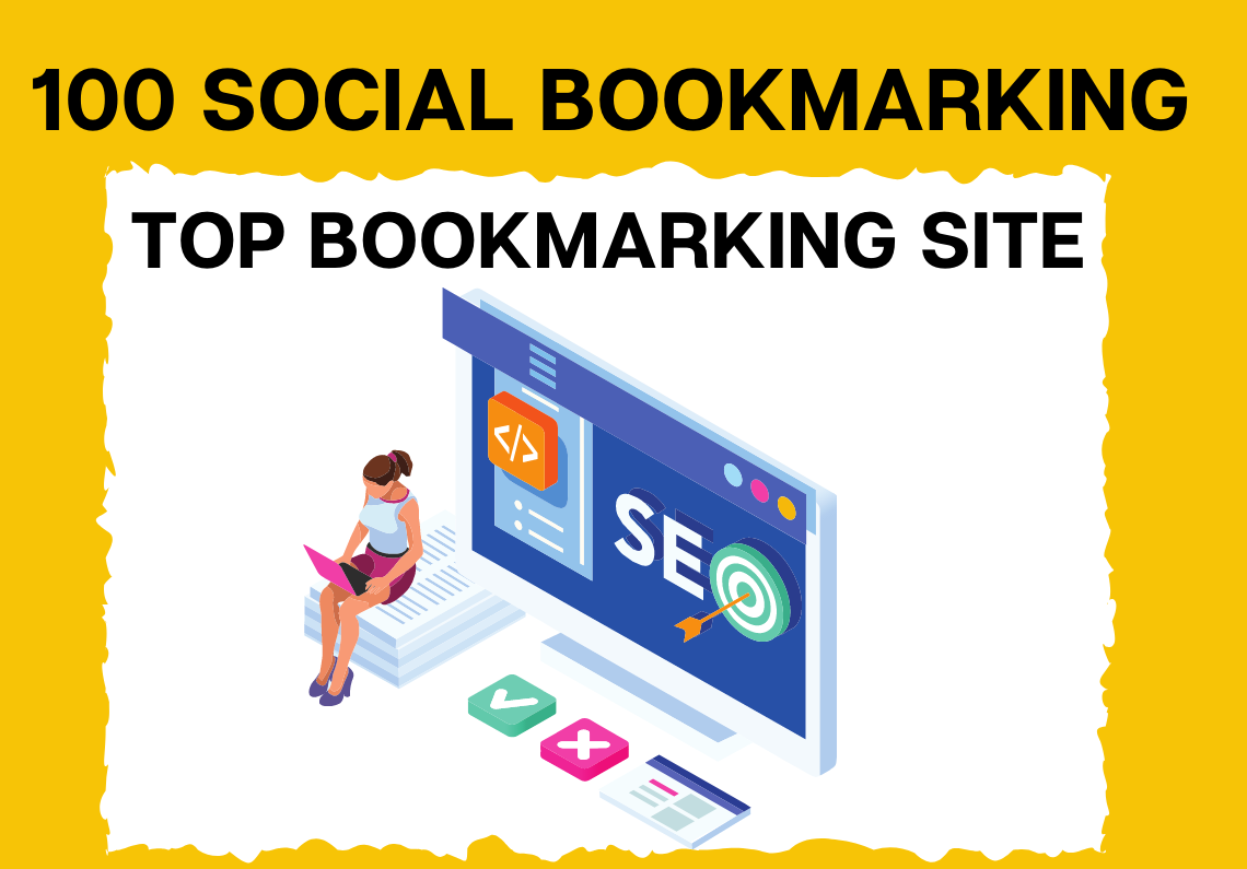100 social bookmarking High Quality backlinks & improve your website ranking