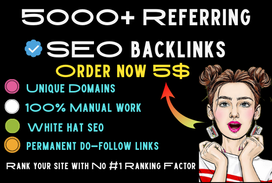 I will build referring domain backlinks 5K high quality SEO backliniks