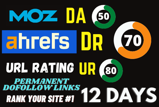 I will increase domain rating ahrefs DR 50 with high quality dofollow backlinks