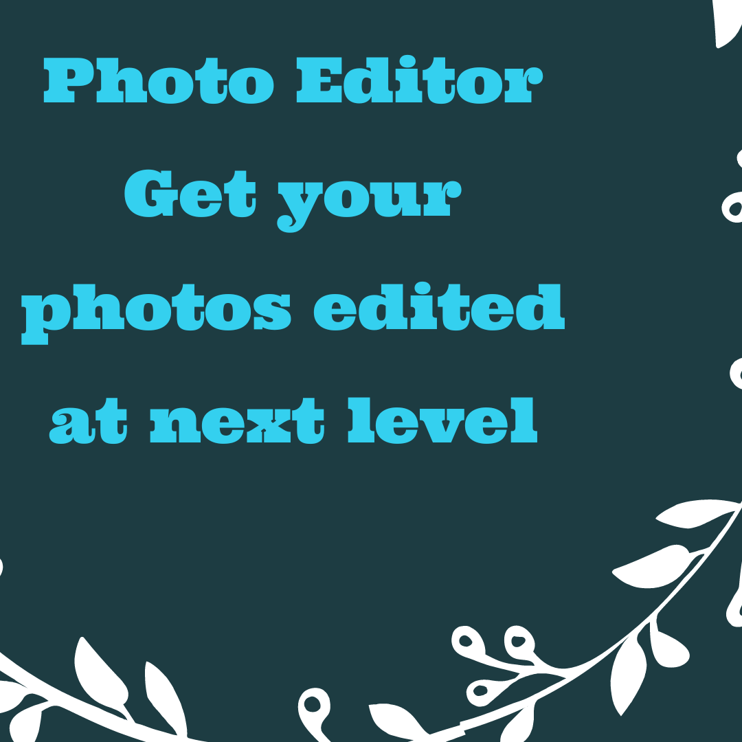 Get your photos edited at next level