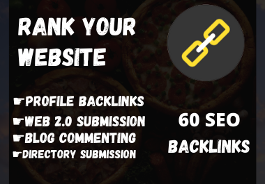 BUY 1 GET 1 FREE - Build 60 high-quality SEO Backlinks to Rank Your Website