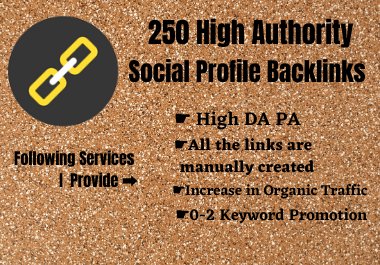 Create 250 High Authority Social Profile Backlinks