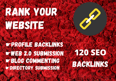 Create 120 Web2.0,Directory Listing, Blog Comments & Profile Backlinks to Rank Your Website