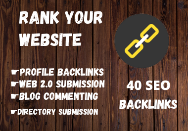 Extremely Powerful 40 high-quality SEO Backlinks to Rank Your Website