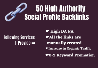 I will create 50 High Authority Social Profile Backlinks
