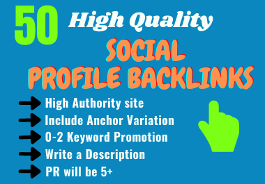Get 50 High Authority Social Profile Backlinks
