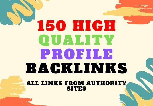 I will create 150 high authority profile backlinks