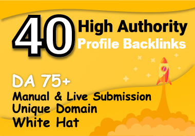 I will create 40 HQ DA 75+ SEO PROFILE BACKLINKS