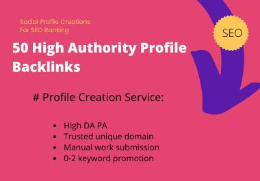 50 HQ Manually created Profile Creation Backlinks in high DA PA websites