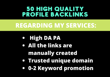 50 HQ Manually created Profile Creation Backlinks in high DA PA websites