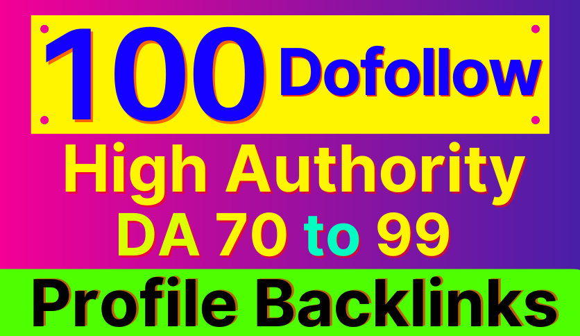 100 High Authority SEO Profile Backlinks
