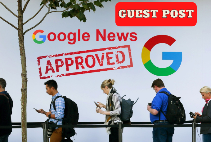 I Will Write and Publish Guest Post on Google News Approved Sites DA53 DR50