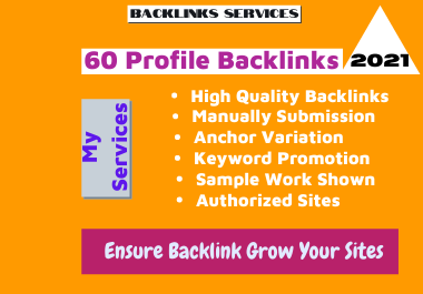60 High Authority Social Profile Backlinks with trusted links-manually