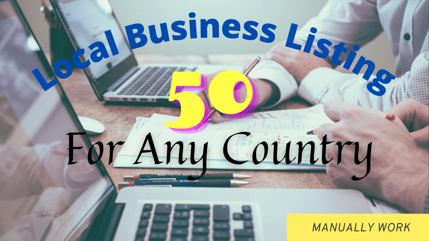 50 Local Business Listing/Citations Building for any country