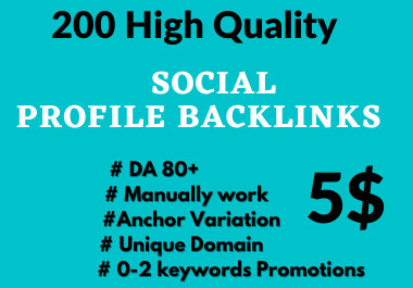 200 Social Profile Backlinks High DA Manually Create