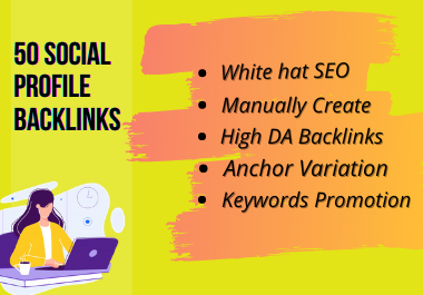 Get 50 high quality Social Profile Backlinks manually
