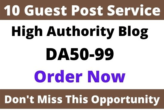 DA50+write and Publish 10 guest post on high domain Authority website