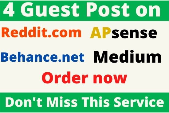 DA91+ Write and Publish 4 Guest post on reddit,  medium,  behance,  apsense website