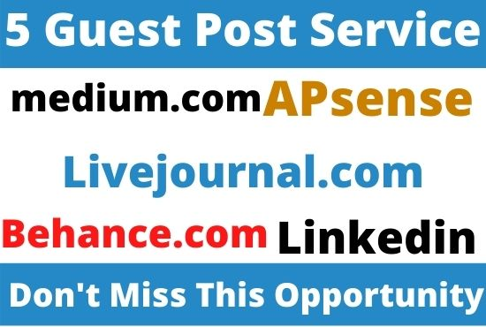 DA90+ Write and Publish 5 Guest Post on Medium,  Apsense,  Livejournal,  Behance,  Linkedin Website