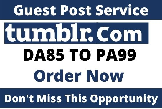 Write and Publish guest post on Tumblr. com with Do-Follow Backlink