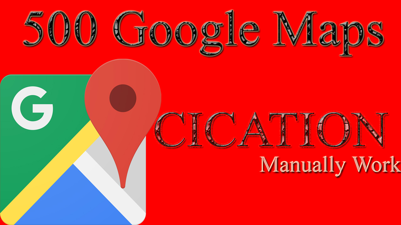 Manually 500 Google Maps Point Marker Cication For Local Business SEO