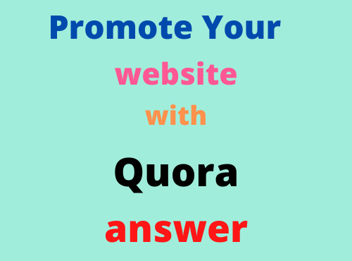 Promote your website in 20 HQ Quora Answers