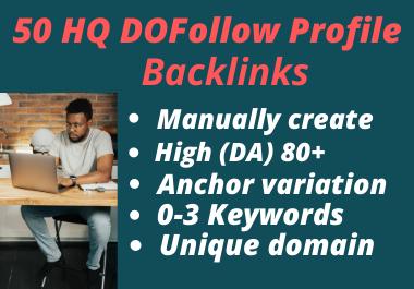 I Will Build 50 High Quality DA 80+ SEO Profile Backlinks