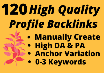Manually 120 High Quality Dofollow Profile Backlinks