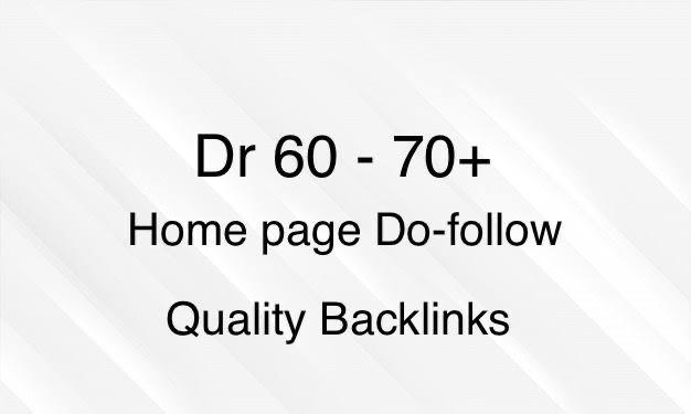 I will build 5 do follow DR 60 to 70 high quality do follow backlink
