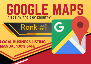 150 Google Map Citations manual work must rank your website local citation