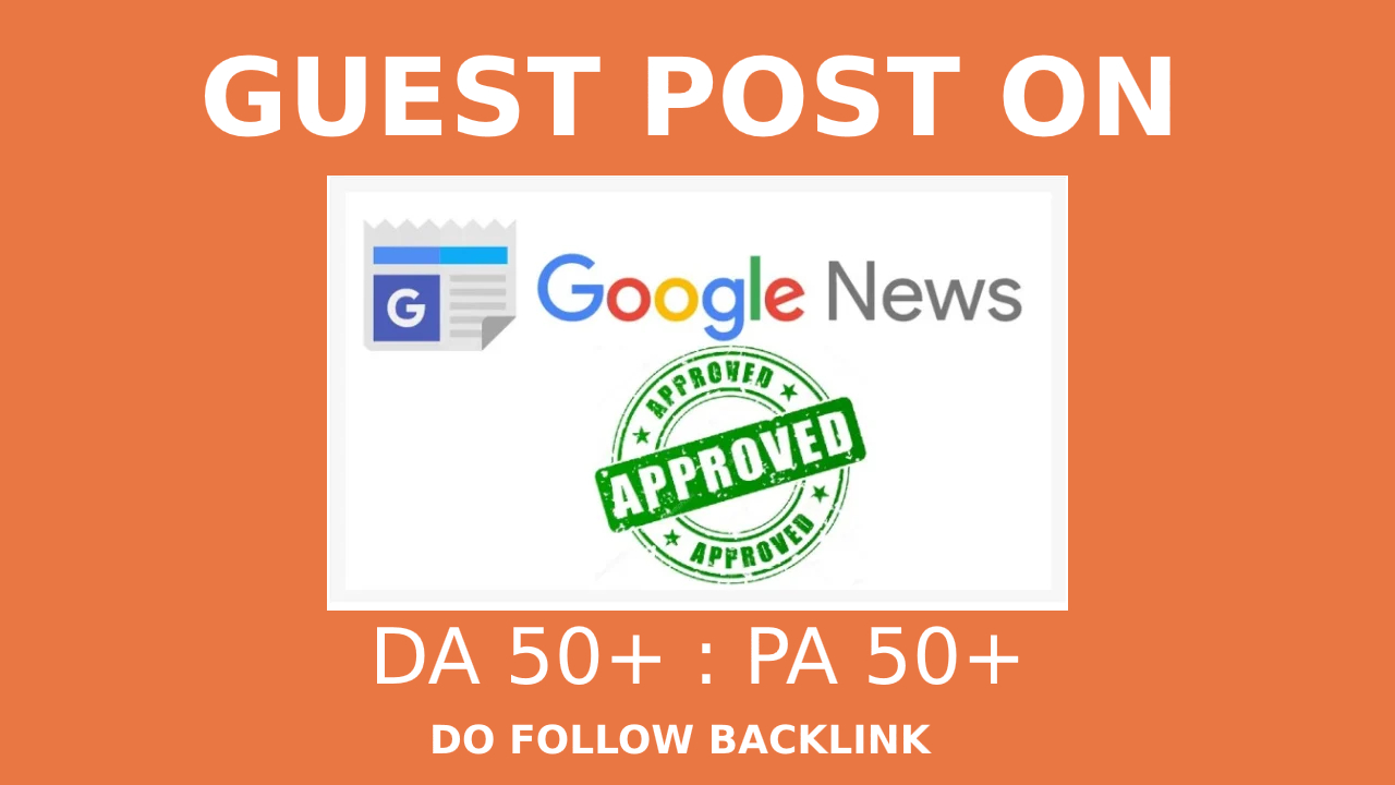 I will do guest post on google news approved website