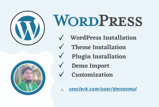 Install WordPress,  theme,  and plugins,  do demo upload and customize