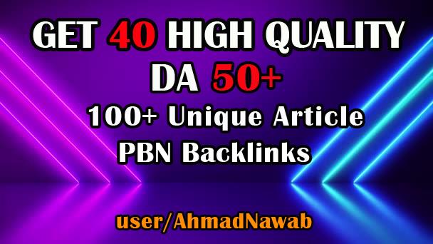 create 40 DA 50 plus homepage pbn backlinks 100+Unique Article.