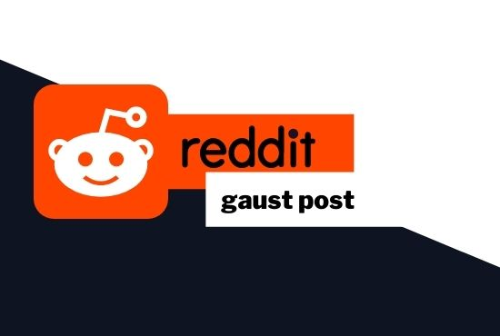 I will supply 3 high authority guest post on Reddit