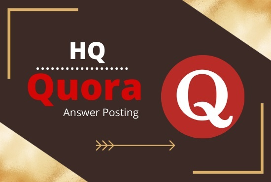 I will do 5 Powerful Quora Answer with your Keyword and URL