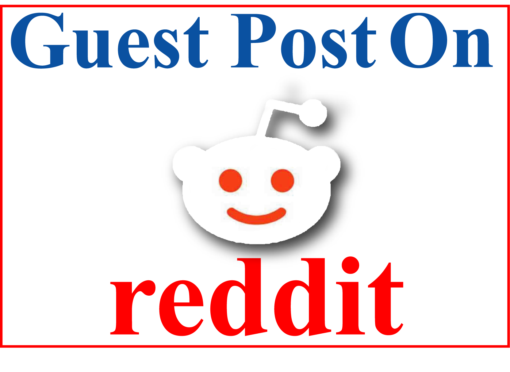 i will promote your web site 5 reddit Guest Post