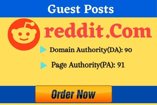 I will write and publish 10 guest post on Reddit
